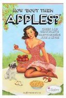 THE BALM - HOW 'BOUT THEM APPLES? - Palette of blushes and lipsticks